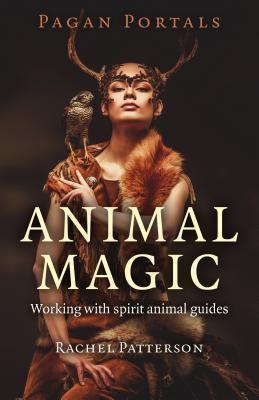 Pagan Portals - Animal Magic Cover