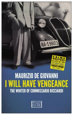 I Will Have Vengeance: The Winter of Commissario Ricciardi Cover Image