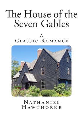 an analysis of nathaniel hawthornes story the house of seven gables The house of the seven gables: theme analysis, free study guides and book notes including comprehensive chapter analysis, complete summary analysis, author biography information, character profiles, theme analysis, metaphor analysis, and top ten quotes on classic literature.