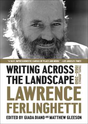 Writing Across the Landscape: Travel Journals 1950-2013 Cover Image