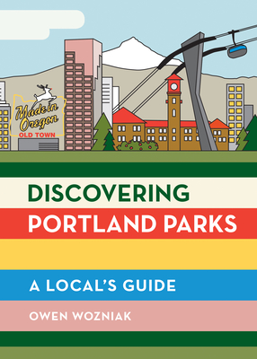 Discovering Portland Parks: A Local's Guide Cover Image