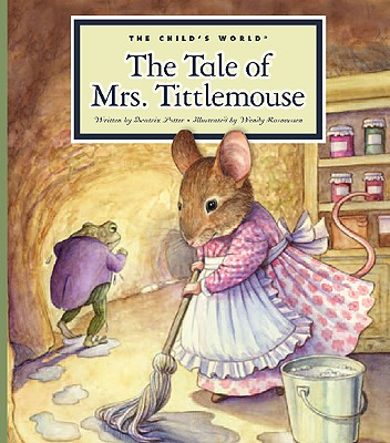 The Tale of Mrs. Tittlemouse (Classic Tales by Beatrix Potter) Cover Image
