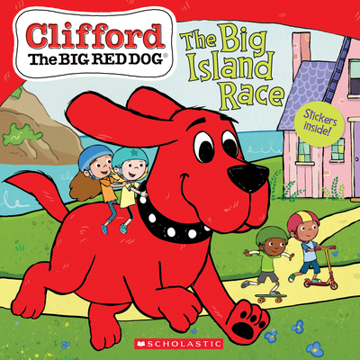 The Big Island Race (Clifford the Big Red Dog Storybook) Cover Image