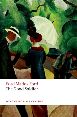 The Good Soldier (Oxford World's Classics) Cover Image