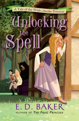Unlocking the Spell: A Tale of the Wide-Awake Princess Cover Image
