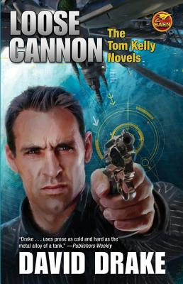 Loose Cannon: The Tom Kelly Novels Cover Image