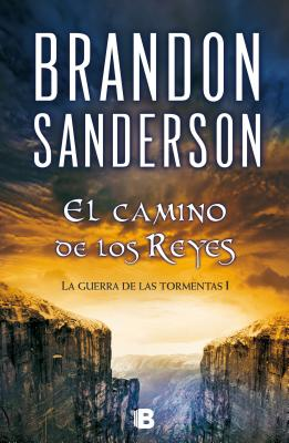 El Camino de los Reyes = The Way of Kings Cover Image