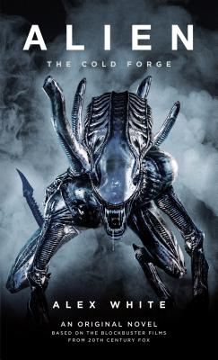 Alien: The Cold Forge Cover Image