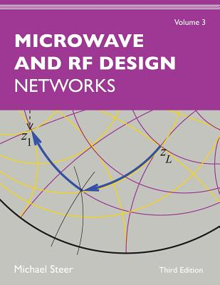 Microwave and RF Design, Volume 3: Networks Cover Image