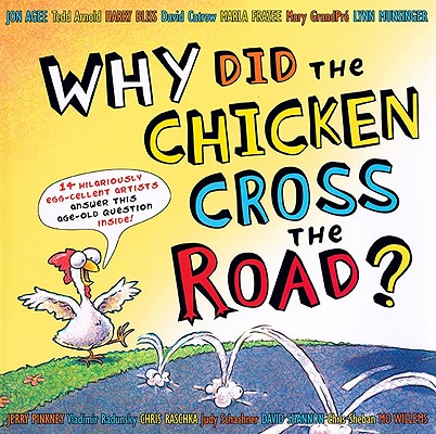 Why Did the Chicken Cross the Road? [With Poster] Cover