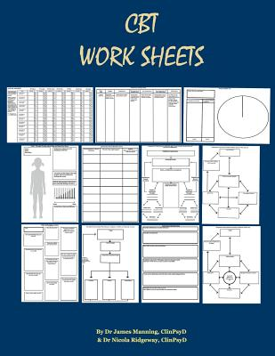 CBT Worksheets: CBT Worksheets for CBT Therapists in Training: Formulation Worksheets, Padesky Hot Cross Bun Worksheets, Thought Recor Cover Image