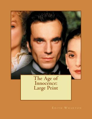 The Age of Innocence: Large Print Cover Image