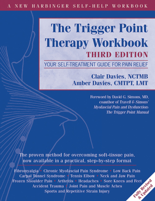 The Trigger Point Therapy Workbook: Your Self-Treatment Guide for Pain Relief Cover Image