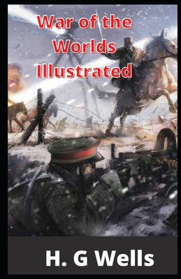 War of the Worlds Illustrated Cover Image