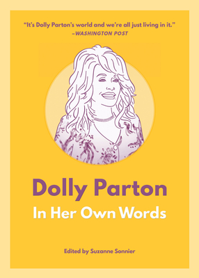 Dolly Parton: In Her Own Words (In Their Own Words) Cover Image