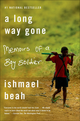 A Long Way Gone: Memoirs of a Boy Soldier Cover Image