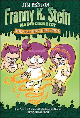 The Fran That Time Forgot (Franny K. Stein, Mad Scientist #4) Cover Image