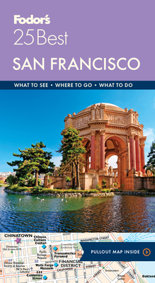 Fodor's San Francisco 25 Best (Full-Color Travel Guide #10) Cover Image