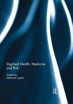 Digitised Health, Medicine and Risk Cover Image