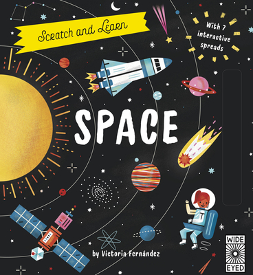 Scratch and Learn Space: With 7 interactive spreads Cover Image
