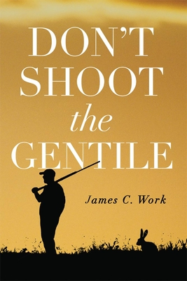 Don't Shoot the Gentile Cover