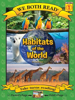We Both Read-Habitats of the World (Pb) Nonfiction (We Both Read - Level 1) Cover Image
