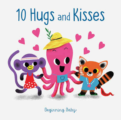 Chronicle Baby: 10 Hugs & Kisses Cover Image