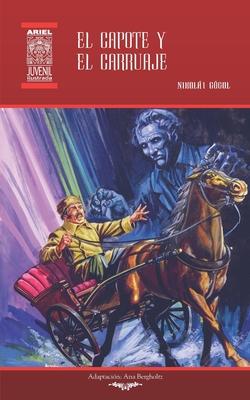 El capote y El carruaje: Ilustrado Cover Image