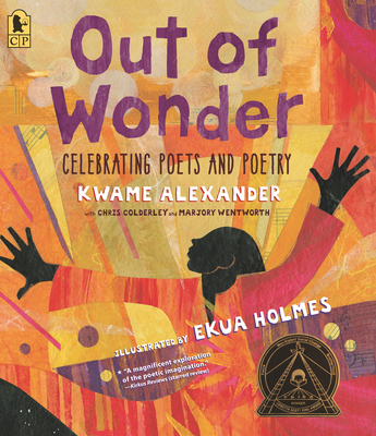 Out of Wonder: Celebrating Poets and Poetry Cover Image