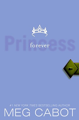 The Princess Diaries, Volume X: Forever Princess Cover Image