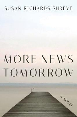 More News Tomorrow: A Novel Cover Image