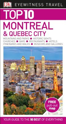 DK Eyewitness Top 10 Montreal and Quebec City (Pocket Travel Guide) Cover Image