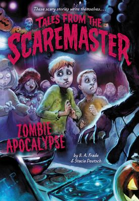 Cover for Zombie Apocalypse (Tales from the Scaremaster #4)