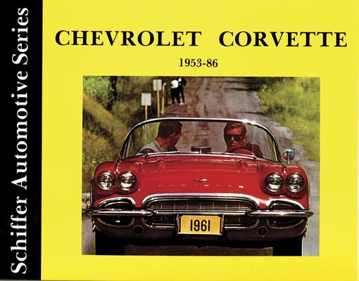 Chevrolet Corvette 1953-1986 (Schiffer Automotive) Cover Image