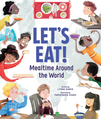 Let's Eat!: Mealtime Around the World Cover Image