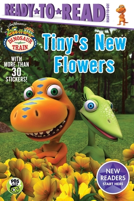 Cover for Tiny's New Flowers (Dinosaur Train)