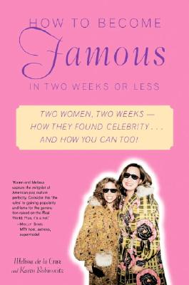 Cover for How to Become Famous in Two Weeks or Less