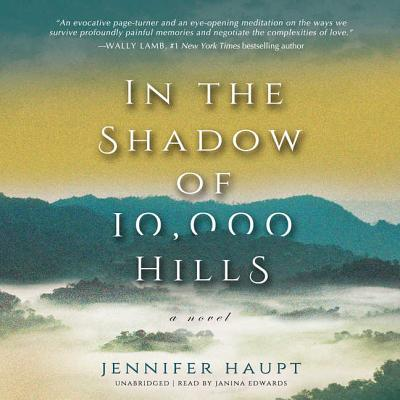 In the Shadow of 10,000 Hills Lib/E Cover Image