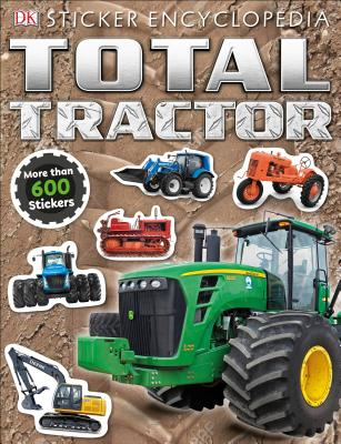 Total Tractor Sticker Encyclopedia (Sticker Encyclopedias) Cover Image