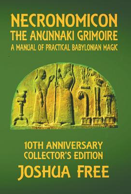 Necronomicon - The Anunnaki Grimoire: A Manual of Practical Babylonian Magick Cover Image