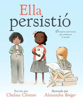 Ella Persistio by Chelsea Clinton