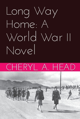 Long Way Home: A World War II Novel Cover Image