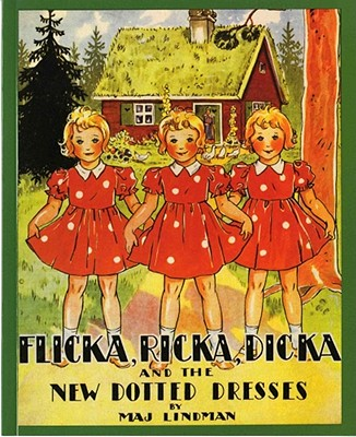 Flicka, Ricka, Dicka, and the New Dotted Dresses Cover