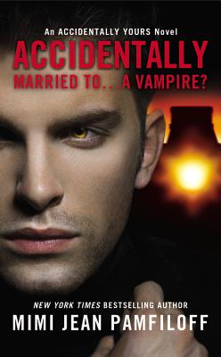Accidentally Married To...a Vampire? Cover