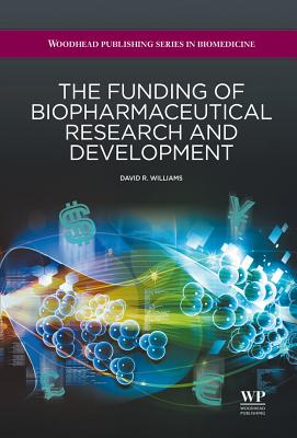 The Funding of Biopharmaceutical Research and Development Cover Image