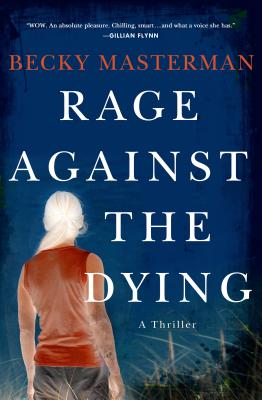 Rage Against the Dying: A Thriller Cover Image