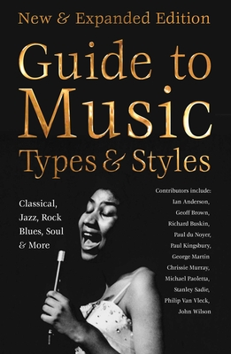 Definitive Guide to Music Types & Styles: New & Expanded Edition (Definitive Encyclopedias) Cover Image
