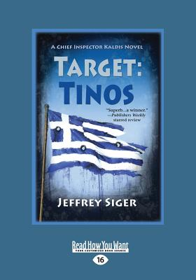 Target: Tinos: An Inspector Kaldis Mystery (Large Print 16pt) Cover Image