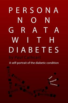 Persona Non Grata with Diabetes: A Self-Portrait of the Diabetic Condition Cover Image