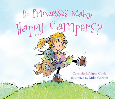 Cover for Do Princesses Make Happy Campers?